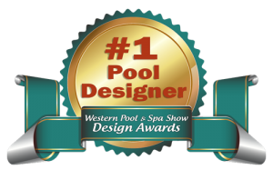 #1 Pool Designer, Western Pool & Spa Show Design Awards